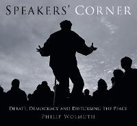 Speakers' Corner: Debate, Democracy...