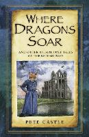 Where Dragons Soar: and Other Animal...