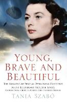 Young, Brave and Beautiful: The...