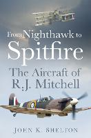 From Nighthawk to Spitfire: The...
