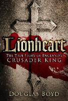 Lionheart: The True Story of ...