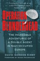 Operation Blunderhead: The Incredible...