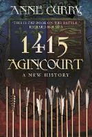 1415 Agincourt: A New History