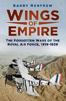 Wings of Empire: The Forgotten Wars ...