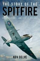 The Story of the Spitfire: An...