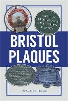 Bristol Plaques: The Stories Behind...