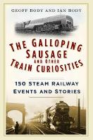 The Galloping Sausage and Other Train...