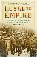 Loyal to Empire: The Life of General...