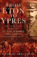 An From Eton to Ypres: The Letters ...