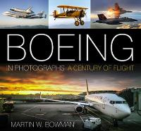 Boeing in Photographs: A Century of...