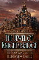 The Jewel of Knightsbridge: The...