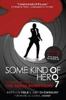 Some Kind of Hero: The Remarkable...