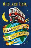 Band on the Bus: Around the World in ...