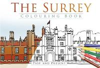 The Surrey Colouring Book: Past &...
