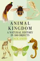 Animal Kingdom: A Natural History in...