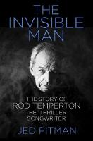 The Invisible Man: The Story of Rod...