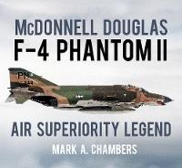 McDonnell Douglas F-4 Phantom II: Air...