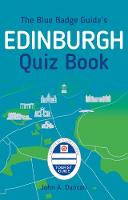 The Blue Badge Guide's Edinburgh Quiz...