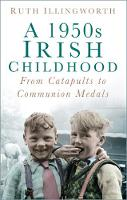 A 1950s Irish Childhood: From...