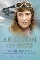 A Passion for Speed: The Daring Life...