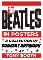 The Beatles in Posters: A Collection...