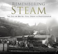 Remembering Steam: The End of British...