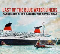 Last of the Blue Water Liners:...