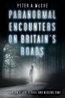 Paranormal Encounters on Britain's...