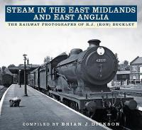 Steam in the East Midlands and East...