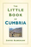 The Little Book of Cumbria