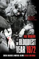 The Bloodiest Year 1972: British...