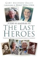 The Last Heroes: Voices of British ...