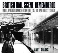 British Rail Scene Remembered: More...
