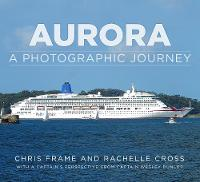 Aurora: A Photographic Journey