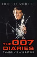The 007 Diaries: Filming Live and Let...