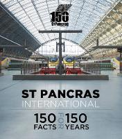 St Pancras International: 150 Facts...