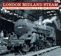 London Midland Steam: The Railway...