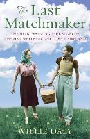 The Last Matchmaker: The Heartwarming...
