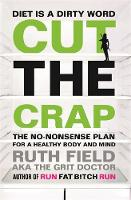 Cut the Crap: The No-Nonsense Plan ...
