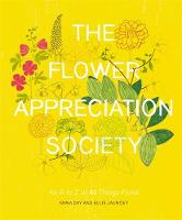 The Flower Appreciation Society: An A...
