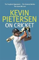 Kevin Pietersen on Cricket: The...