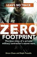 Zero Footprint: The True Story of a...