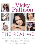 The Real Me: Fashion, Fitness and ...