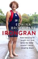 Irongran: How keeping fit taught me...