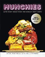 Munchies: Late-Night Meals from the...