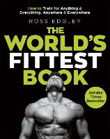 The World's Fittest Book: How to ...