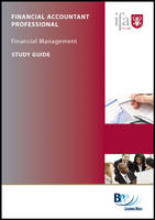 IFA - Financial Management 2: Study Text