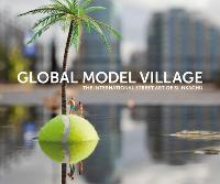 Global Model Village