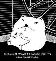 The Diary of Edward the Hamster, 1990...