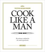 Cook Like A Man: the Ultimate ...